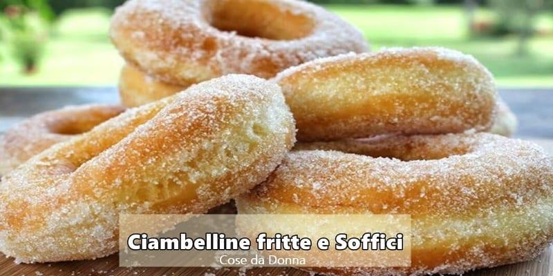 Photo of Ciambelline fritte e soffici: la ricetta semplice e golosissima